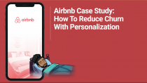 Airbnb Case Study: How to reduce churn with personalization (User Expirience)